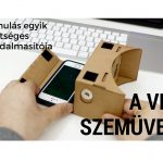 A tanulás egyik lehetséges forradalmasítója: a VR szemüveg